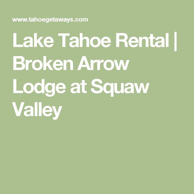 Lake Tahoe Rental | Broken Arrow Lodge at Squaw Valley