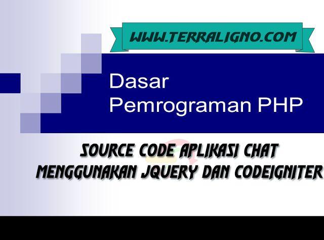 Source Code Aplikasi Chat Menggunakan JQuery & Codeigniter