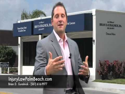 Injury Law Palm Beach office of Brian D. Guralnick provides legal service to accident victims. The Demand More Law firm helps you to demand more if you are injured due to someone else's negligence. Call now and demand more (561) 616-9977