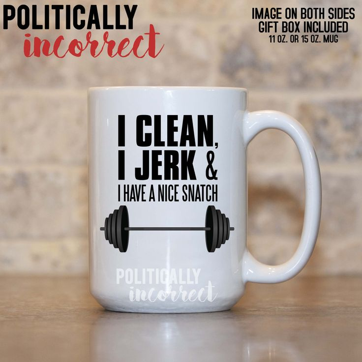 Clean Jerk Snatch Weightlifting Mug Funny Weightlifting Gift