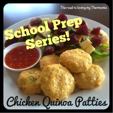 The road to loving my Thermomix: Lunchbox Prep: Chicken and Quinoa Patties