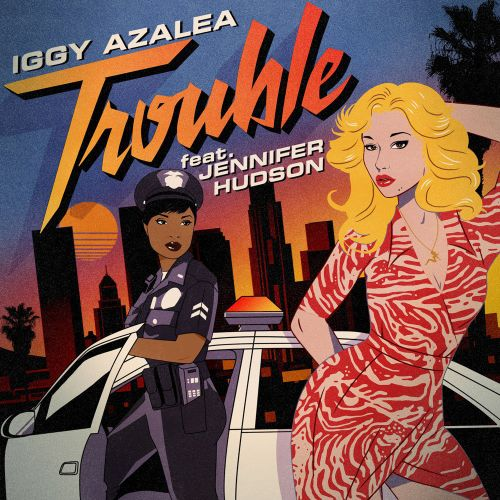 Iggy Azalea - Trouble ft. Jennifer Hudson en mi blog: http://alexurbanpop.com/2015/02/27/iggy-azalea-trouble-jennifer-hudson/