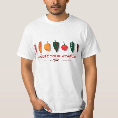 Hot Peppers - Choose Your Weapon T-Shirt - tap to personalize and get yours