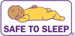 Safe to Sleep Campaign is led by the National Institute of Child Health and Human Development.  Learn more about SIDS and Safe Infant Sleep.  Spread the word!