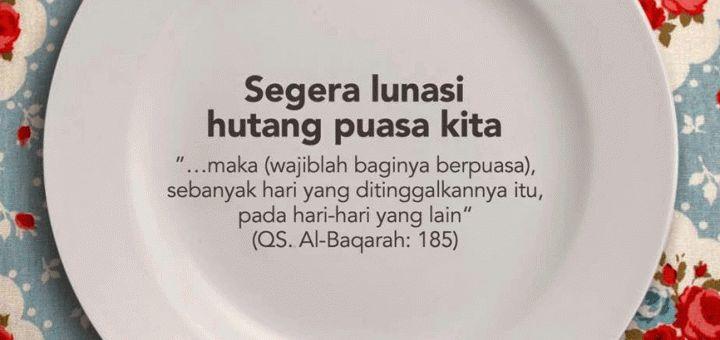 niat puasa senin kamis sekaligus membayar hutang puasa ramadhan