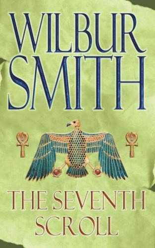 "The Seventh Scroll; SnoWave comment: Wilbur Smith's ""Taita"" series is excellent. Not for the sensitive reader seeking something they can read with the whole family."