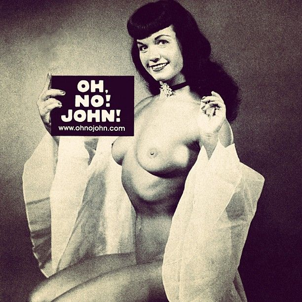 Bettie Page loves John!  #bettiepage #ohnojohn #pinup #vintage #burlesque