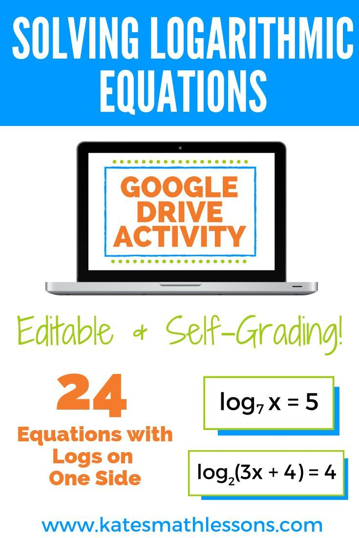 Solving Logarithmic Equations Logs On 1 Side Digital Activity For Google Drive Google Drive Activities Maths Syllabus Free Middle School Math