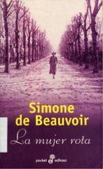 La mujer rota / Simone de Beauvoir (Ensayo autobiográfico). Leer un fragmento aquí:  http://losdependientes.com.ar/uploads/9zsaeh12tw.pdf
