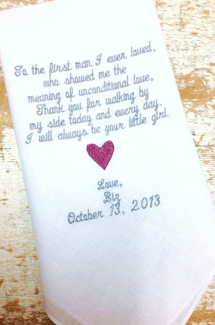 A personal favorite from my Etsy shop https://www.etsy.com/listing/165207555/dad-from-bride-wedding-handkerchief