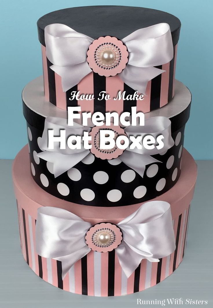 Make organizing fun with fancy French hat boxes. Decorate regular craft boxes with pretty papers and bows!
