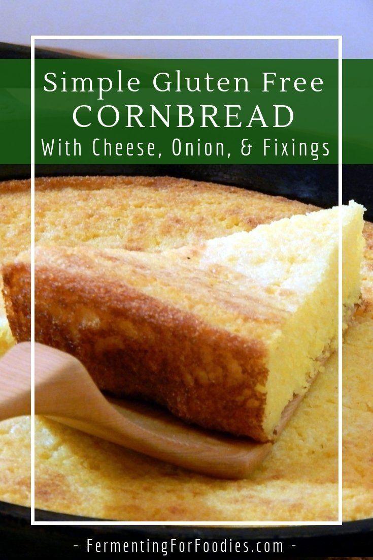 Buttermilk Fermented Cornbread Fermenting For Foodies Recipe In 2020 Gluten Free Cornbread Cornbread Corn Bread Recipe