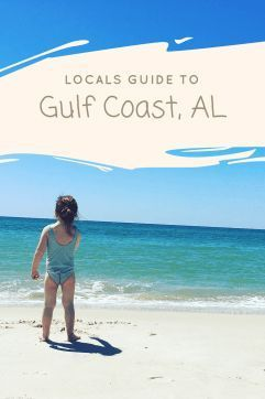 Locals Guide To Gulf Ss Orange Beach And The Coast Of Alabama Gulfss Travelwithkids Orangebeach