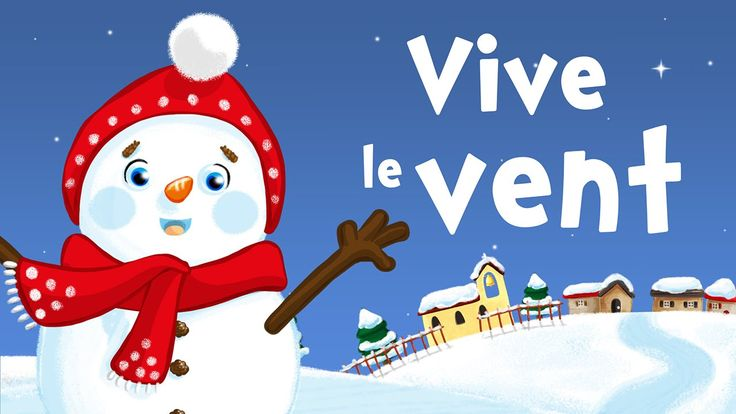 Vive le vent, Vive le vent, Vive le vent d'hiver! (chanson de Noël avec ...
