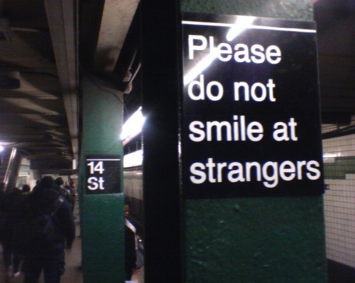 Typical New York. But smart, because it creates the exact opposite effect.