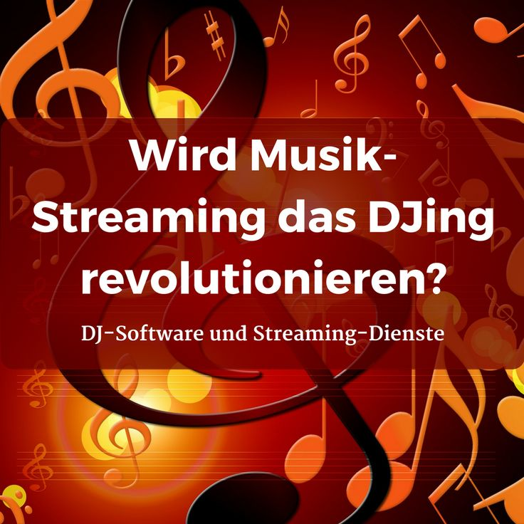 Wird Musik-Streaming die DJ-Software revolutionieren? Ein Vergleich der DJ-Software und Streaming-Dienste #Spotify #Pulselocker #Musik #Streaming #Dienste #DJ #Software #Serato #Traktor