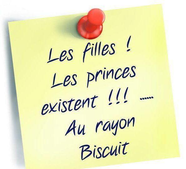 Post-it : Les filles ! les princes existent ! Au rayon Biscuits.