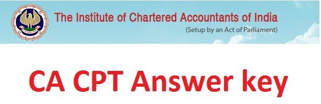 CA CPT Answer Sheet 2017,CA CPT Exam Final Scorecard 2017, Chartered Accountant Exam Answer Sheet, CA CPT Examination Results, CA CPT Results 2017, Answer key 2017 for CA & CPT, CA Final Exam Results 2017, CA & CPT Results, CA CPT 2017 Answer Key, CA Final Results,   #Answer key 2017 for CA & CPT #CA & CPT Results #CA Answer sheet of Toppers #CA CPT 2017 Answer Key #CA CPT Answer Sheet 2017 #CA CPT Exam Final Scorecard 2017 #CA CPT Examination Results #CA CPT Question Pa