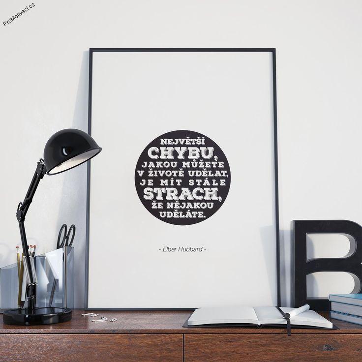 """Motivační obraz s citátem """"Největší chybu, jakou můžete v životě udělat, je mít stále strach, že nějakou uděláte."""""""