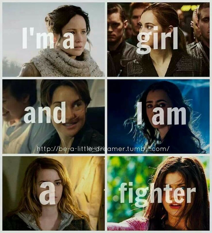 Im a girl and I am a fighter Katniss & Tris & Hazel & Clary & Hermione & Annabeth
