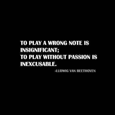 To Play A Wrong Note Is... - Words of #Inspiration and #Motivation