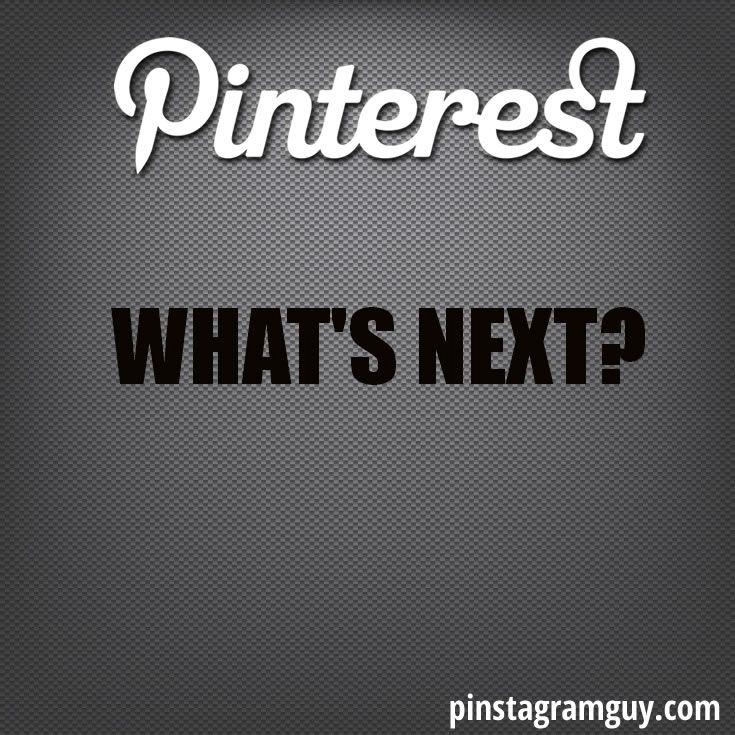 Pinterest: passado, presente e futuro? CLIQUE para ver o Futuro desta rede social + as últimas funcionalidades do #pinterest. and PIN it ;-) via @Pinstagram Guy