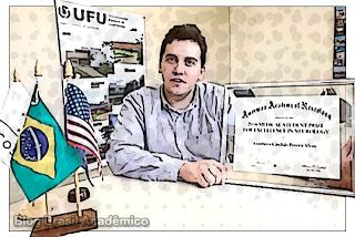 Aluno do Ciência sem Fronteiras ganha prêmio de neurologia nos EUA  Estudante da Universidade Federal de Uberlândia (UFU) recebe premiação na Academia Norte-Americana de Neurologia.  O estudante do 9º período de medicina da UFU Gusthavo Cândido Pereira Alves de 23 anos recebeu em abril o prêmio Estudante de Medicina por Excelência em Neurologia. Um reconhecimento anual exclusivo para alunos de universidades dos Estados Unidos e Canadá dado pela Academia Americana de Neurologia (AAN) veio…