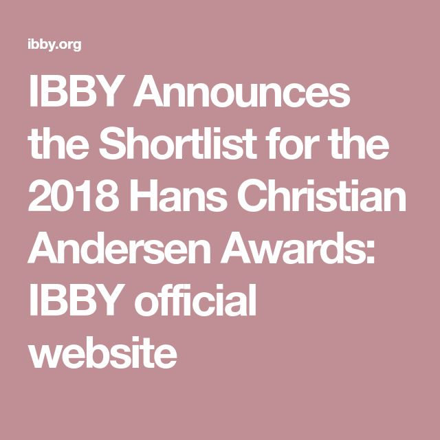 IBBY Announces the Shortlist for the 2018 Hans Christian Andersen Awards: IBBY official website