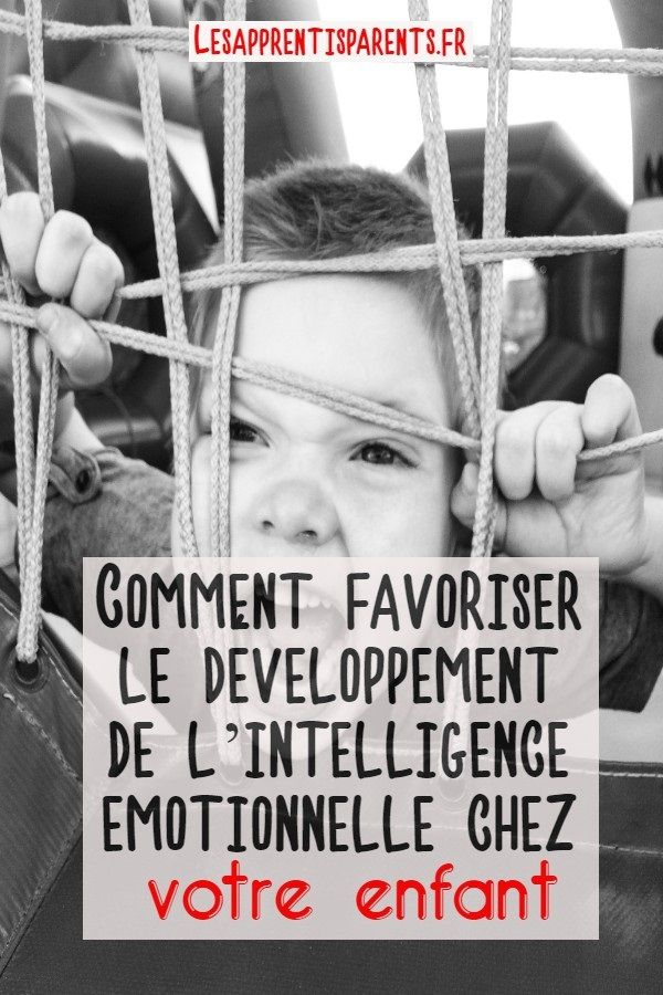 How to promote the development of emotional intelligence in your child