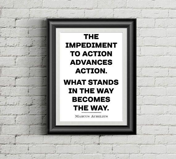 PRINTABLE Famous Marcus Aurelius Quote: The impediment