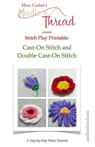 Cast-On and Double Cast-On Stitch Tutorial: learn four dimensional embroidery flowers through step-by-step instructions!