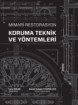 mimari koruma kitapları http://www.yemkitabevi.com/kitap/mimari-restorasyon-koruma-teknik-ve-yontemleri-448926