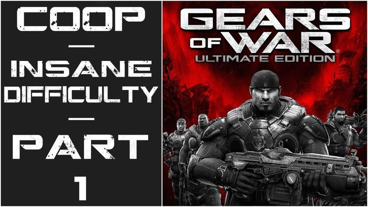 "Gears Of War: Ultimate Edition - Let's Play (Co-Op, Insane) - Part 1 - ""..."