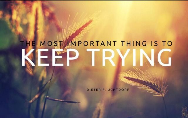 KEEP TRYING...
