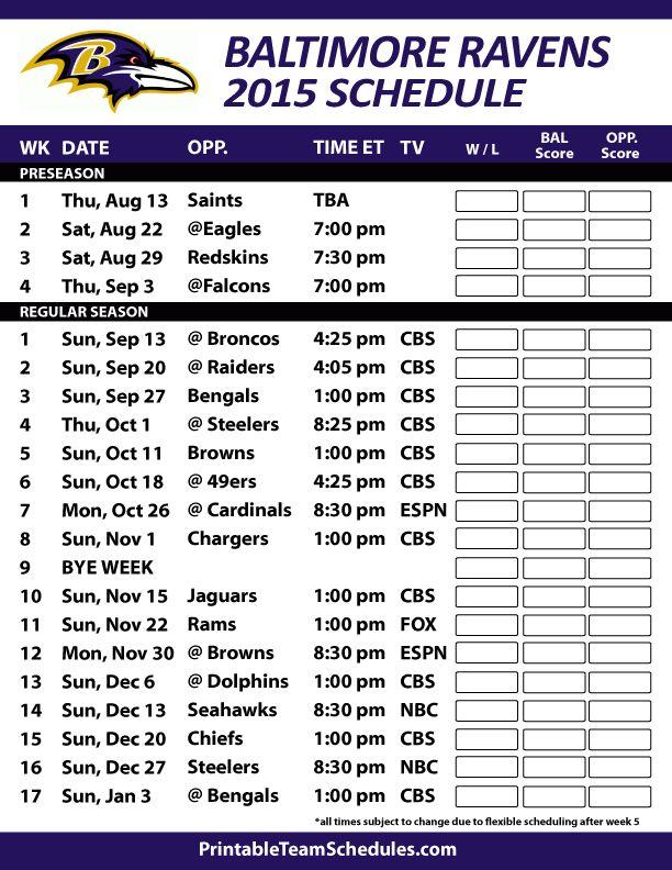 Baltimore Ravens 2015 Schedule. Printable version here: http://printableteamschedules.com/NFL/baltimoreravensschedule.php
