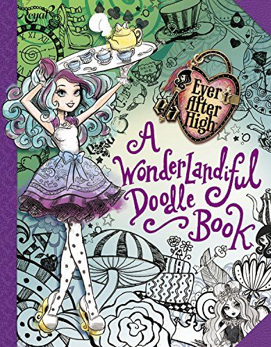 Ever After High: A Wonderlandiful Doodle Book by Jeanine Henderson http://www.amazon.com/dp/0316376302/ref=cm_sw_r_pi_dp_MSquub1M6J6J3