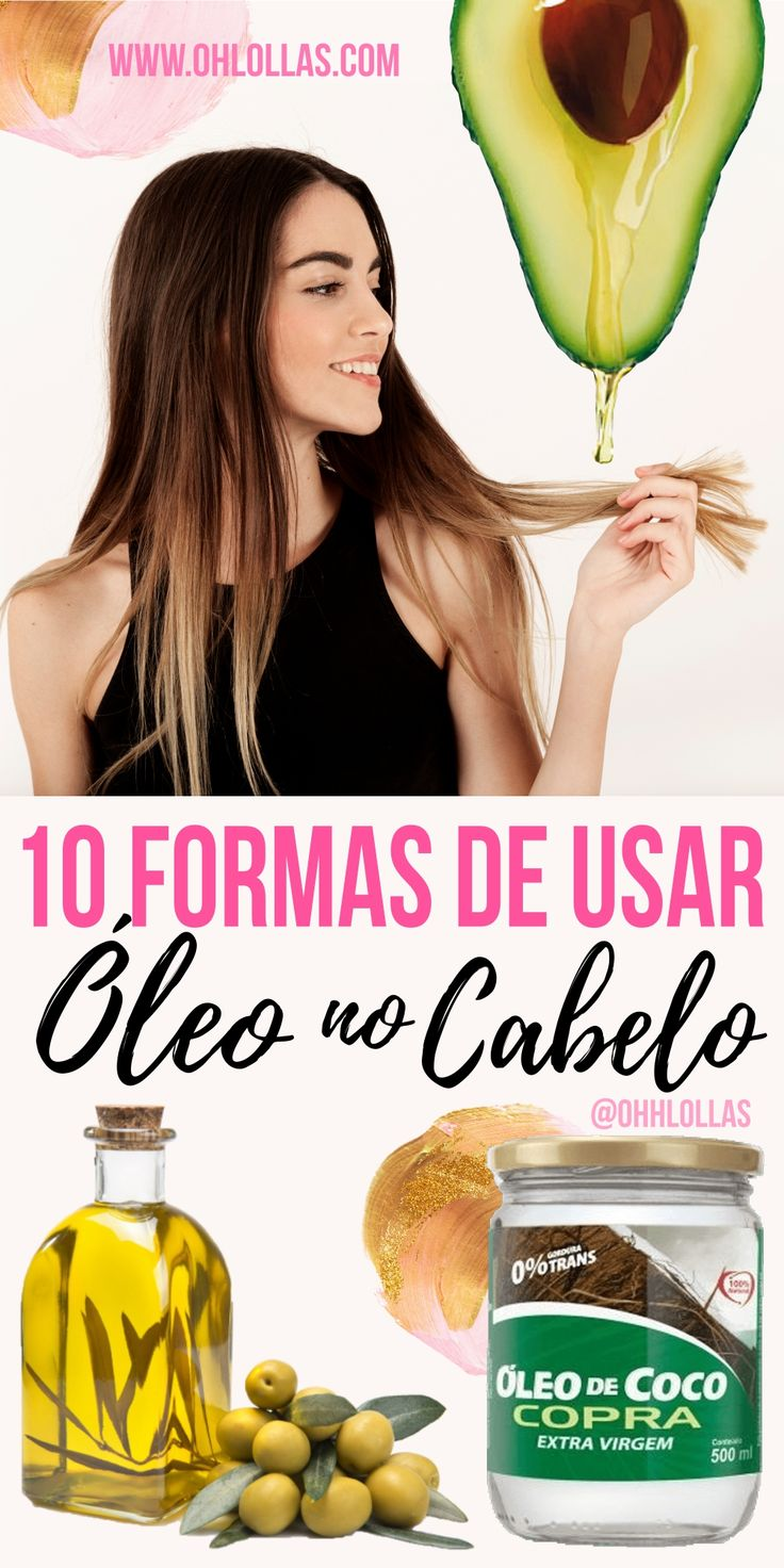10 FORMAS DE USAR ÓLEO VEGETAL NO CABELO - Os óleos 100% vegetais são ótimos para nutrir, umectar e hidratar os fios. Óleo de coco, abacate, rícino, jojoba, argan e outros podem ser usados para umectação capilar noturna, finalizar, proteger os fios, para day after . Ajuda o cabelo crescer mais rápido. #OhLollas @ohlollas www.ohlollas.com