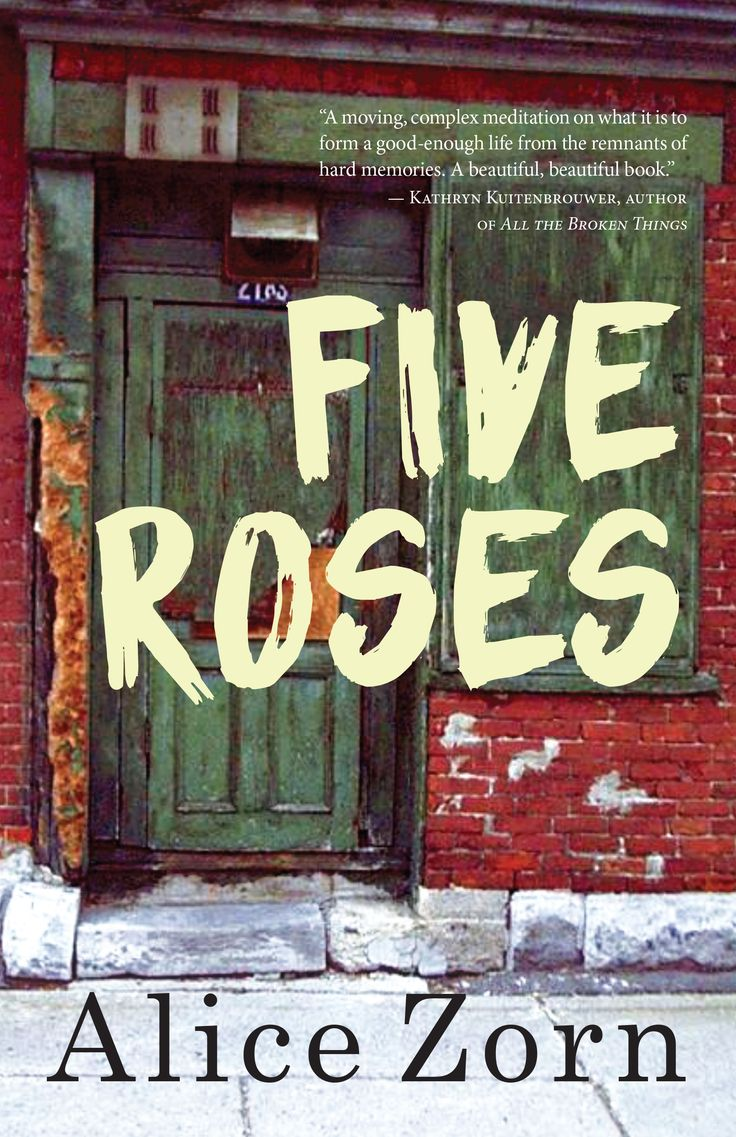 Five Roses, by Alice Zorn (Dundurn) https://www.dundurn.com/books/Five-Roses