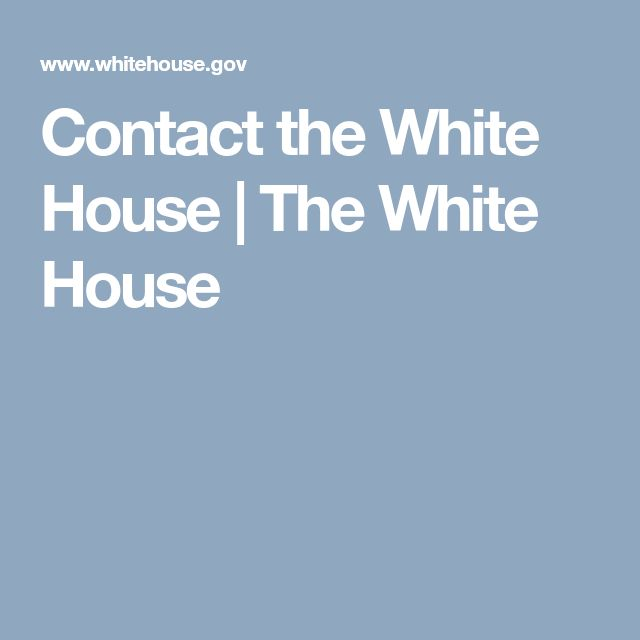 Contact the White House | The White House