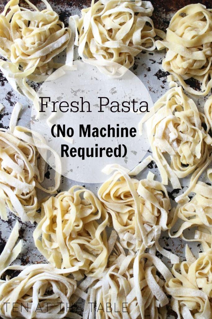Fresh Pasta {No Machine Required}