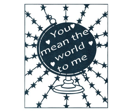 You mean the world to me papercut - 1st Anniversary Gift - Valentines Day Present