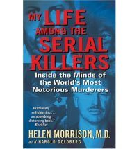 """Over the course of 25 years, Morrison has profiled more than 80 serial killers, from John Wayne Gacy to Gary Leon Ridgeway (""""The Green River Killer""""). Here, she shares a chilling, firsthand account of a harrowing odyssey into the twisted minds of the world's most horrific murderers."""