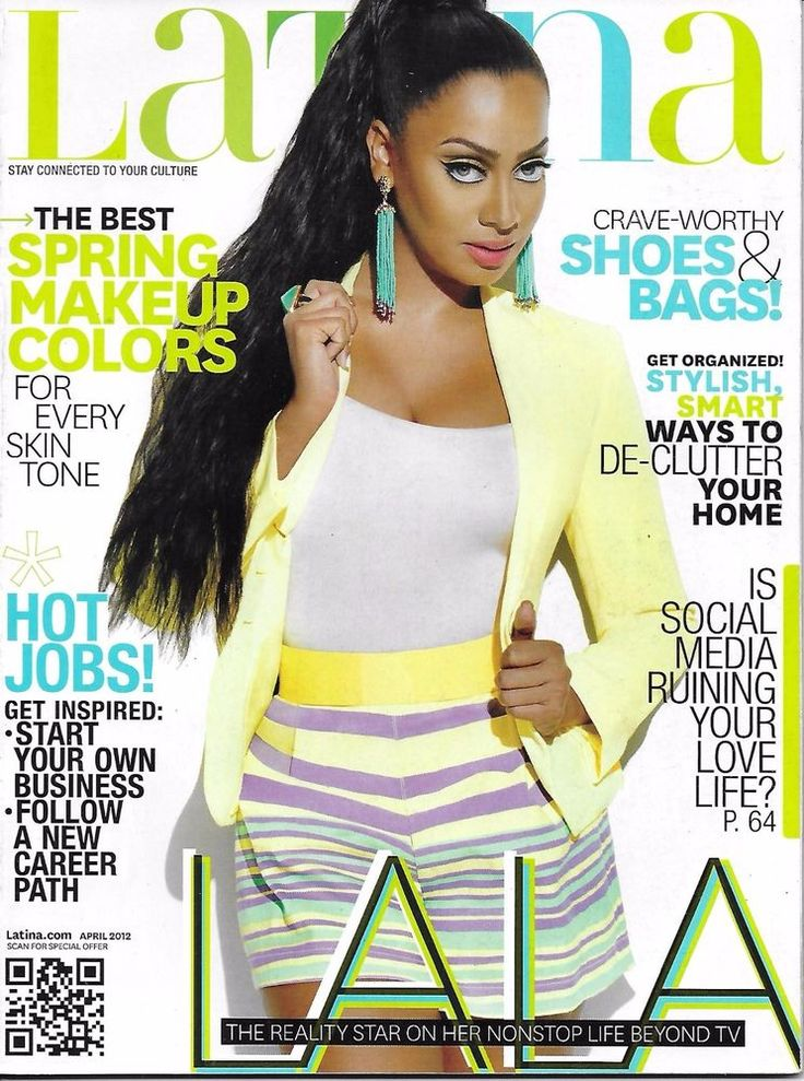 Latina magazine La La Anthony Spring makeup colors Shoes and bags Hot jobs Home