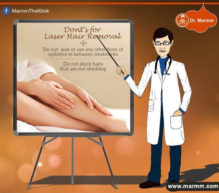 Do not wax or use any other form of epilation in between treatment. Do not pluck hairs that are not shedding. http://www.marmm.com/skin-treatment/laser-hair-removal/