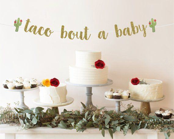 Taco Bout A Baby Banner Taco Bout A Baby Shower Fiesta Baby