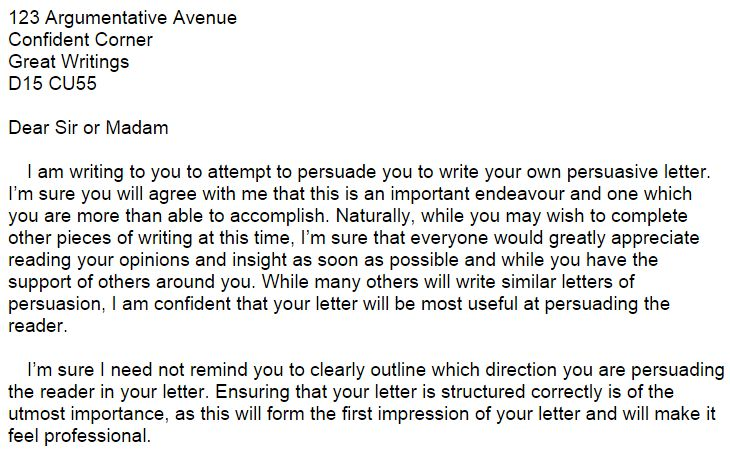 Persuasive letter about persuasive letters - A letter which attempts to persuade the reader to write their own persuasive letter, and which highlights some of the main points to include.