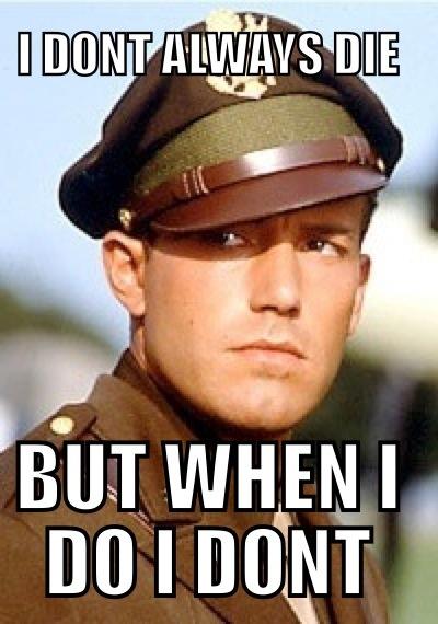 Pearl Harbor. Rafe meme. Movie. Ben affleck. Kate beckinsdale.