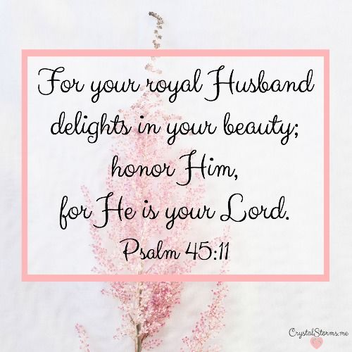 """Do others see you the way you see yourself? Discovering how others see me revealed my view of me was incomplete. Psalm 45:11: """"For your royal Husband..."""