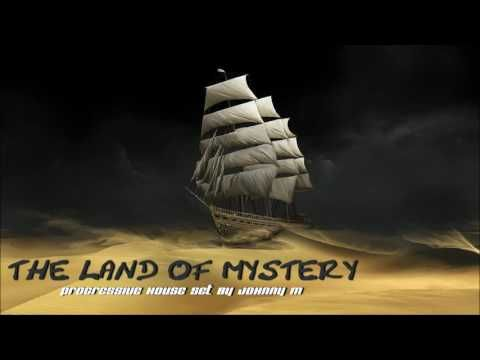The Land Of Mystery | Progressive House | 2017 Mixed By