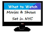 Cathy Thinking Out Loud: Movies & Shows Set In #NYC #What2Watch #W2WW @Netf...